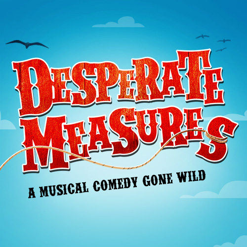 Desperate Measures Tickets | Broadway Inbound