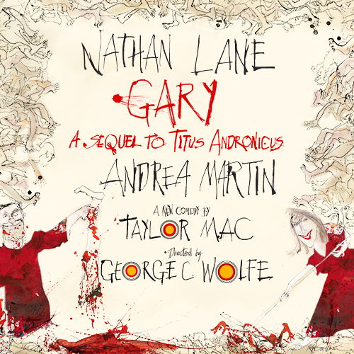 Gary: A Sequel to Titus Andronicus Tickets | Broadway Inbound