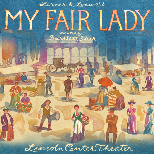 My Fair Lady Tickets | Broadway Inbound