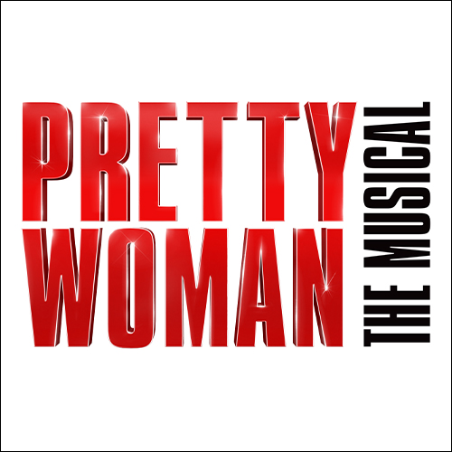 Pretty Woman: The Musical Tickets | Broadway Inbound