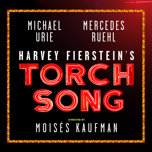 Torch Song Tickets | Broadway Inbound